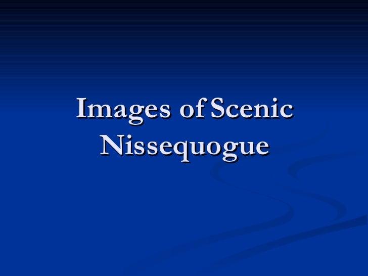 Images of Scenic Nissequogue