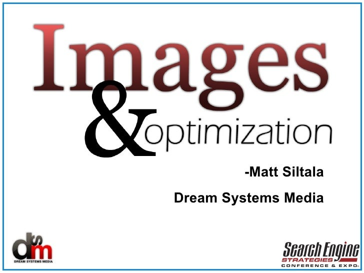 Images And Optimization SES Presentation