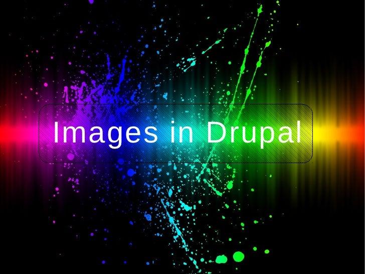 Images in Drupal