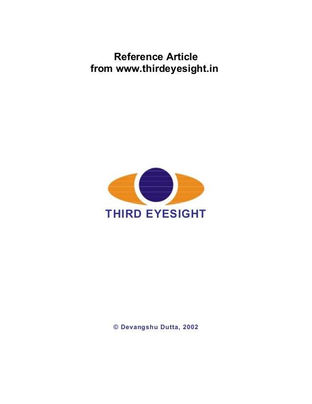 Reference Article from www.thirdeyesight.in  THIRD EYESIGHT  © Devangshu Dutta, 2002