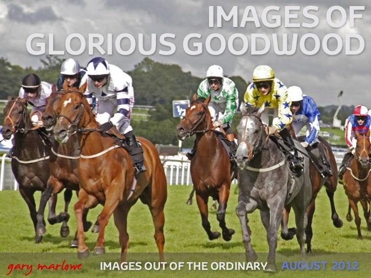 Images of Glorious Goodwood 2012