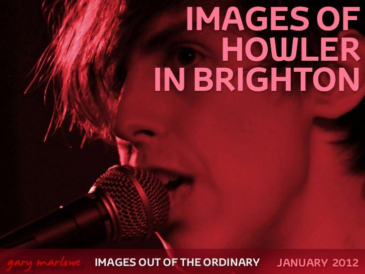Images of Howler live in Brighton
