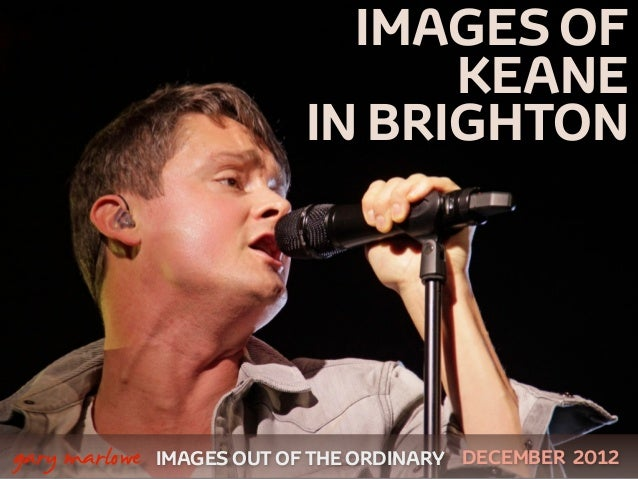 Images of Keane live in Brighton