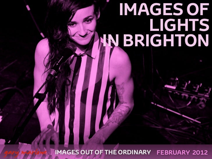 IMAGES OF                                     LIGHTS                               IN BRIGHTON    gary marlowe   IMAGES O...