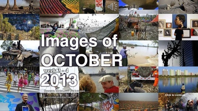 Images of OCTOBER 2013 _ week 3- 4