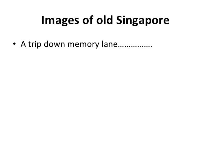 Images of old singapore
