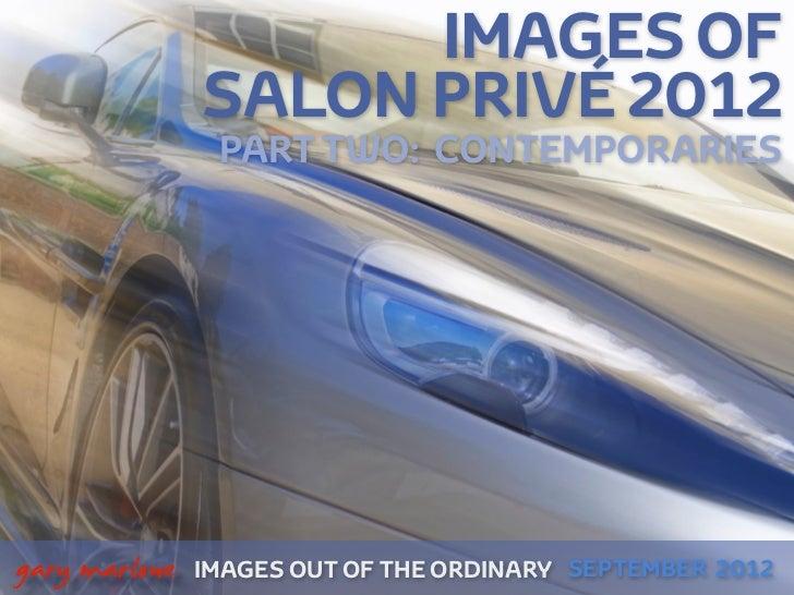 Images of Salon Privé 2012 Part 2