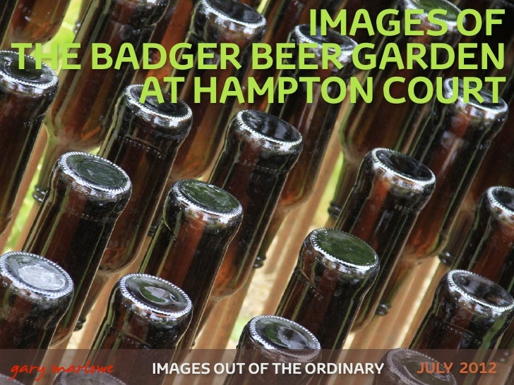 Images of the Badger Beer Garden at Hampton Court
