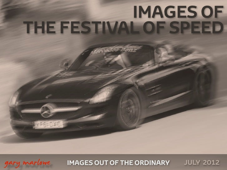 Images of the 2012 Festival of Speed