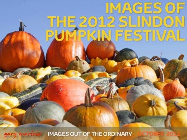 Images of the 2012 Slindon Pumpkin Festival