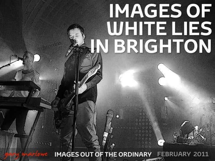 Images of White Lies live in Brighton 2011