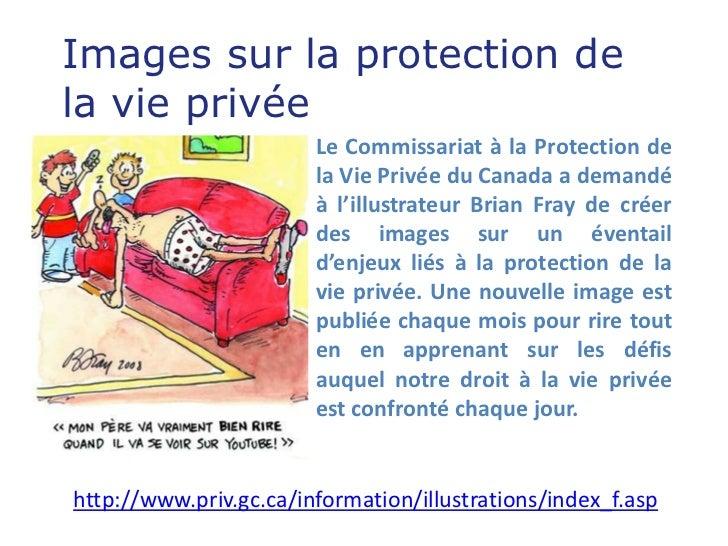 Images sur la protection dela vie privée                        Le Commissariat à la Protection de                        ...