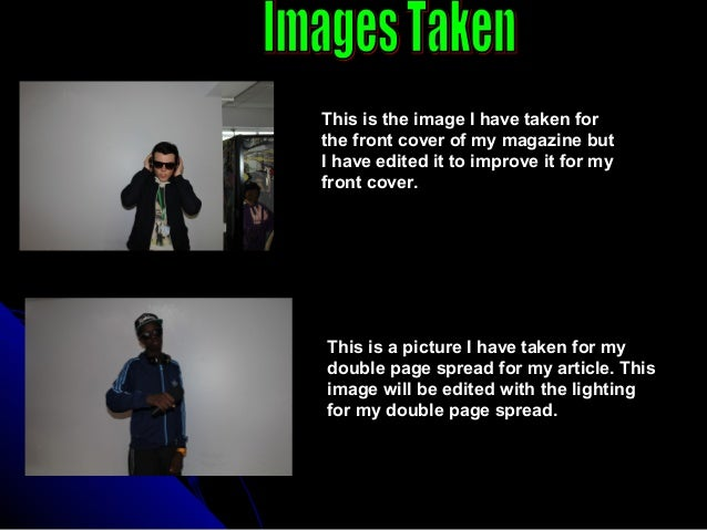 Images taken and editing