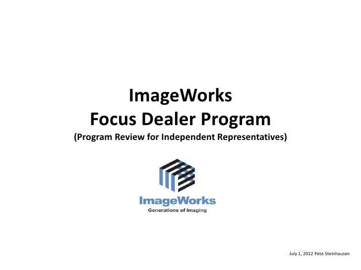 Image works  focus dealer program ppt 1.0