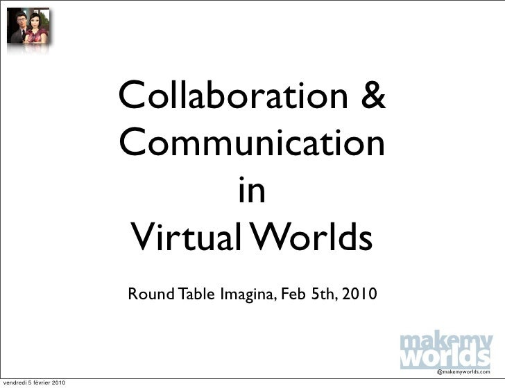 Collaboration &                           Communication                                 in                           Virtu...
