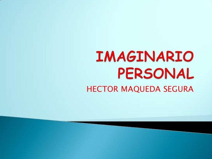 HECTOR MAQUEDA SEGURA