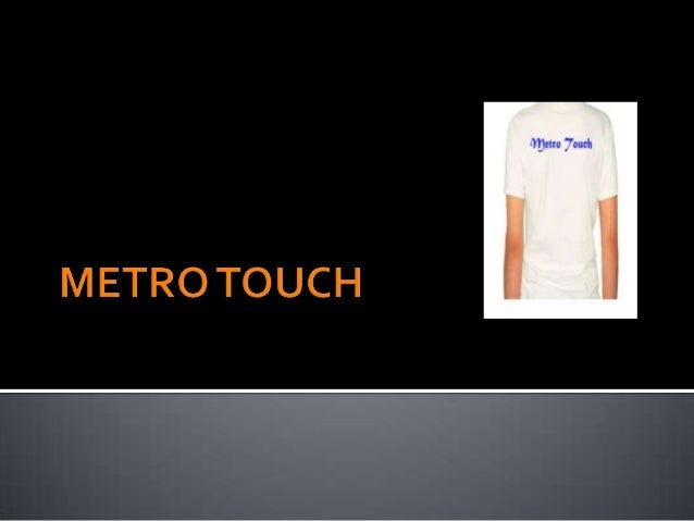 Imaginary product Metro Touch