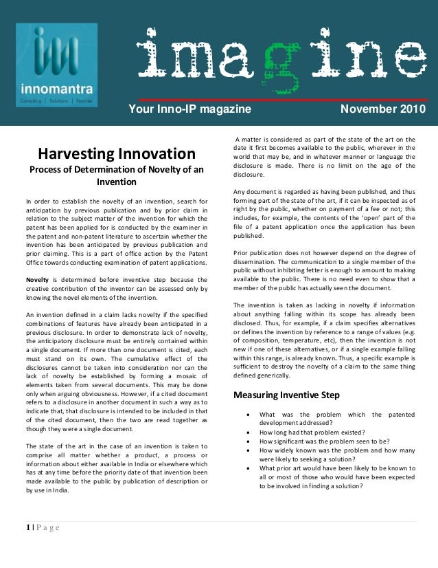 1 | P a g e Harvesting Innovation Process of Determination of Novelty of an Invention In order to establish the novelty of...