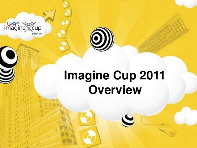 Imagine Cup 2011 Overview
