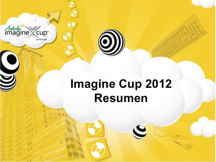 Imagine Cup 2012 Resumen
