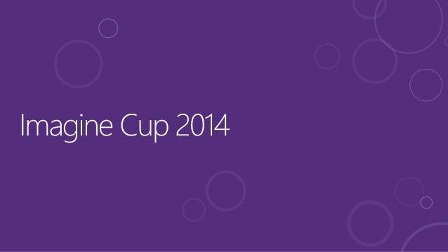 Imagine Cup c'est quoi ? Microsoft Imagine Cup est la plus prestigieuse des competitions technologiques pour étudiants, ré...