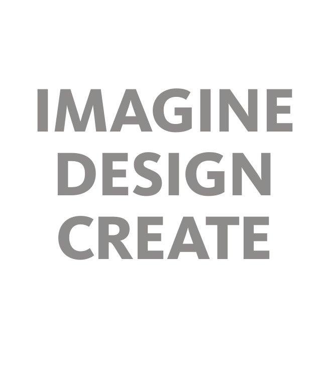 Imagine Design Create