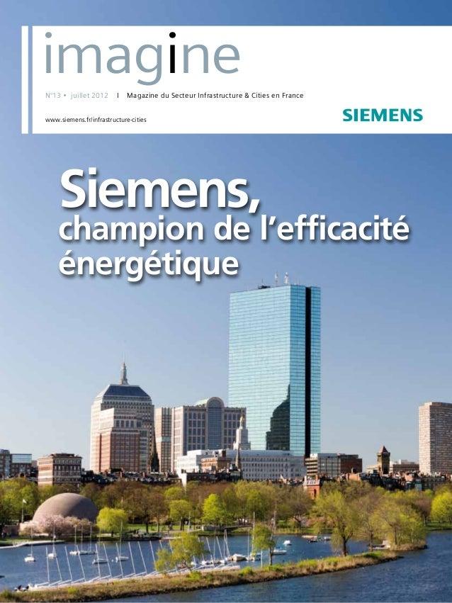 N°7 • juillet 2006 s Siemens, champion de l'efficacité énergétique N°13 • juillet 2012 I Magazine du Secteur Infrastructur...