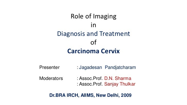 Imaging in diagnosis and treatment of carcinoma cervix