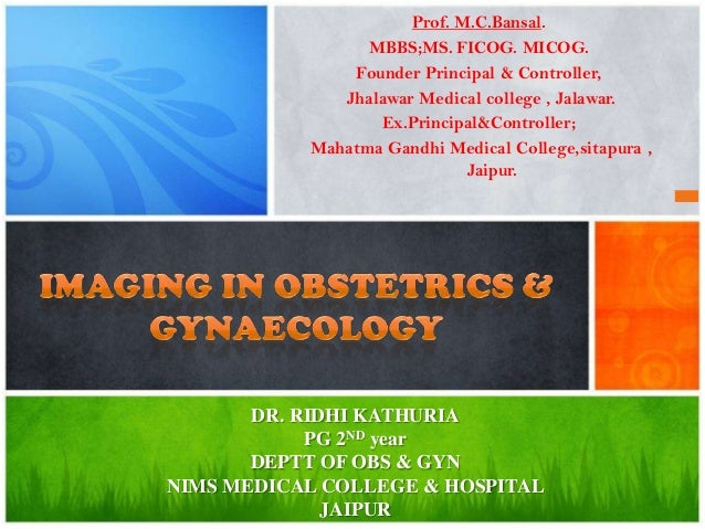 Imaging in obstetrics & gynaecology (part 1- Gynaecological scans in benign conditions)