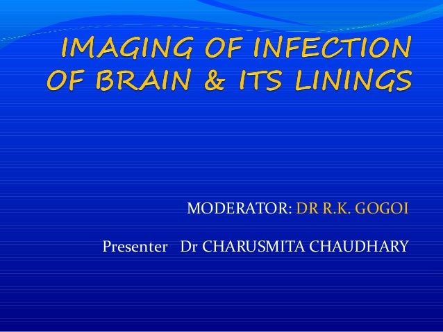 Imaging of infection of brain and its linings
