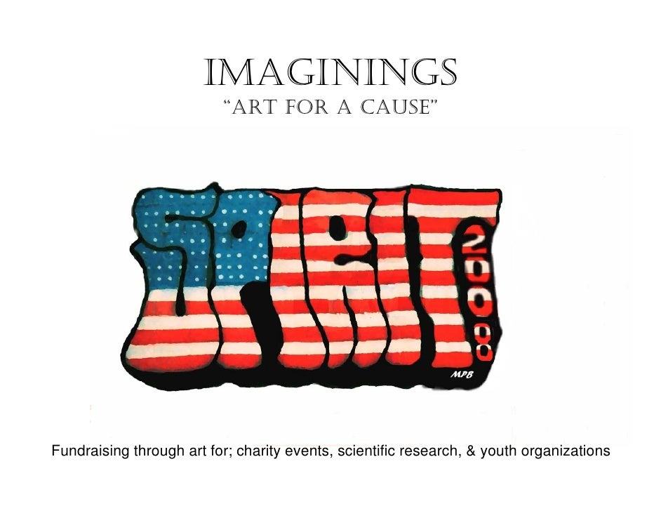 """IMAGININGS                           """"ART FOR A CAUSE""""     Fundraising through art for; charity events, scientific researc..."""