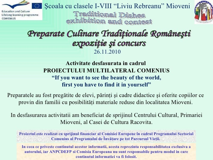 """Traditional Dishes exhibition and contest Activitate desfasurata in cadrul  PROIECTULUI MULTILATERAL COMENIUS """" If you wan..."""