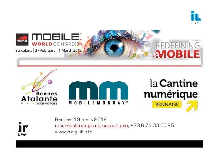 Mobile Monday : Retour du Mobile World Congress 2012