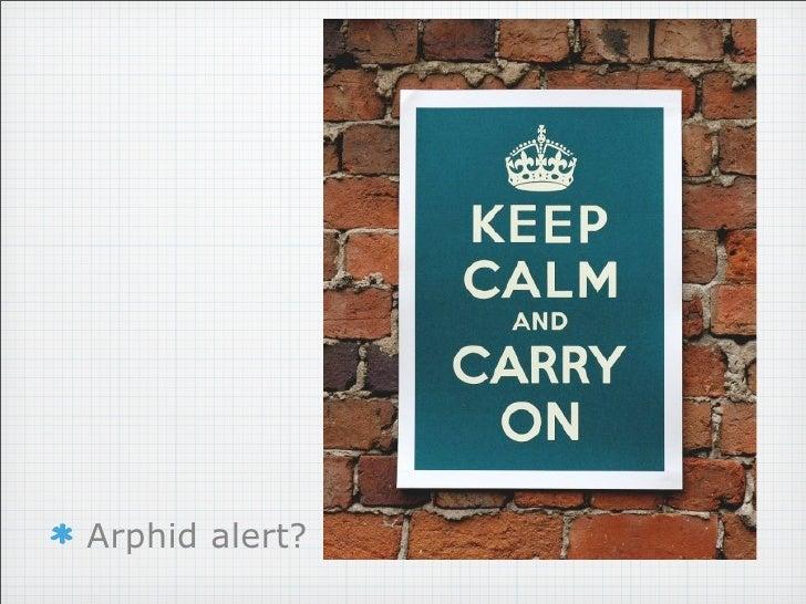 Arphid alert?