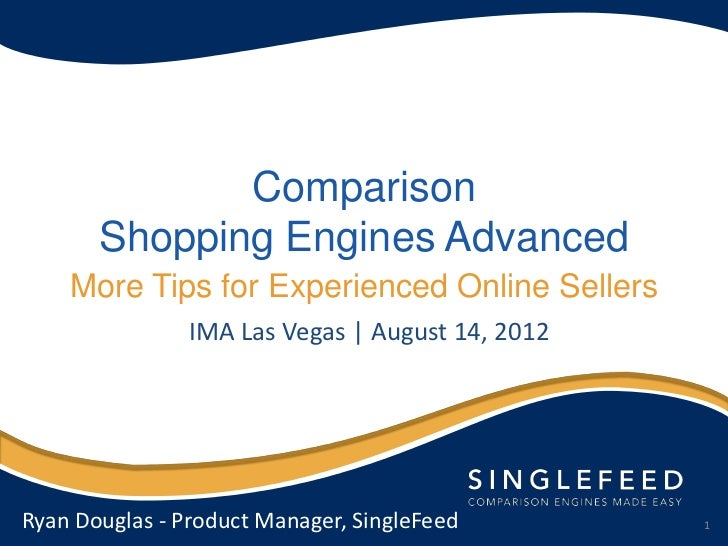 Comparison       Shopping Engines Advanced    More Tips for Experienced Online Sellers                IMA Las Vegas | Augu...