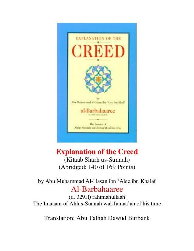 Explanation of the Creed (Kitaab Sharh us-Sunnah) (Abridged: 140 of 169 Points) by Abu Muhammad Al-Hasan ibn 'Alee ibn Kha...