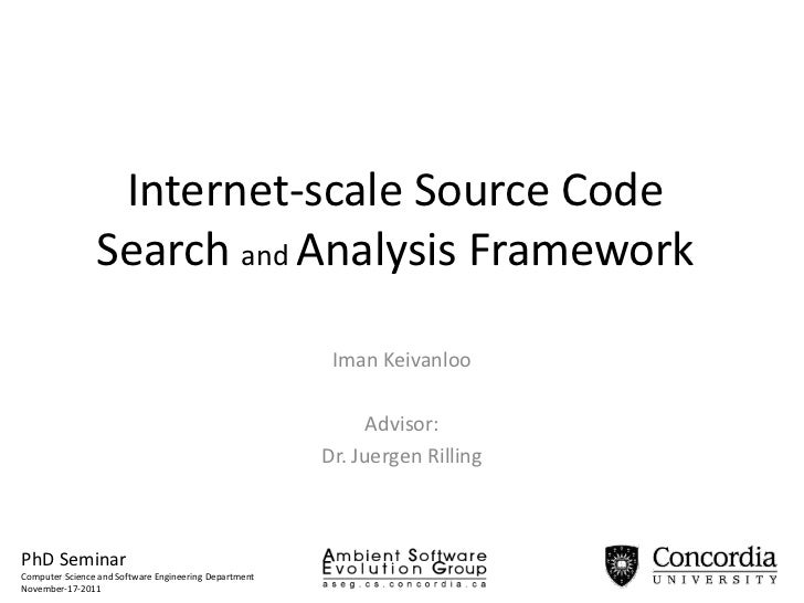 Internet-scale Source Code                Search and Analysis Framework                                                   ...