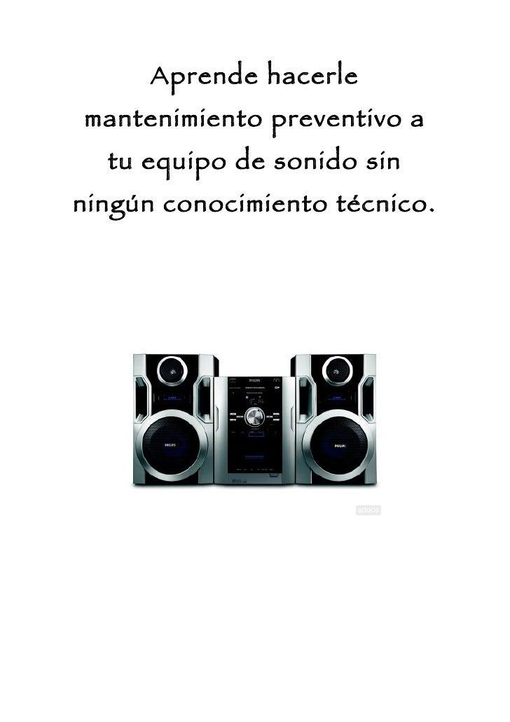 I:\Manual De Mantenimiento De Un Equipo De Sonido