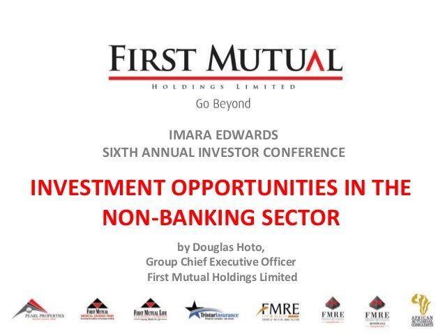 IMARA EDWARDS SIXTH ANNUAL INVESTOR CONFERENCE INVESTMENT OPPORTUNITIES IN THE NON-BANKING SECTOR by Douglas Hoto, Group C...