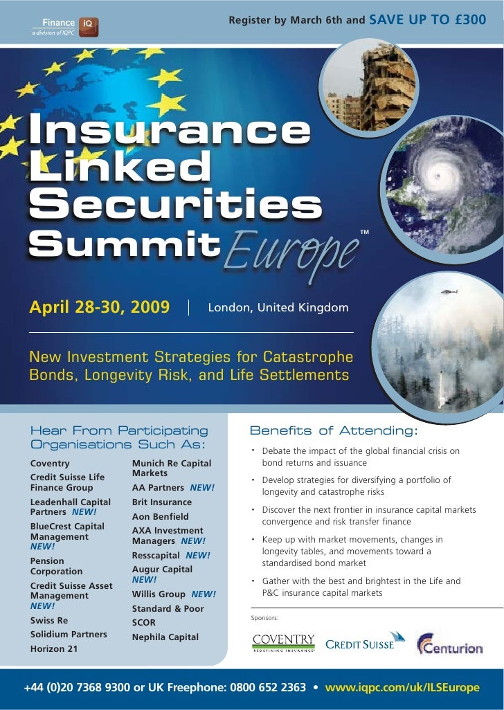 SAVE UP TO £300                                             Register by March 6th and     Insurance Linked Securities Summ...