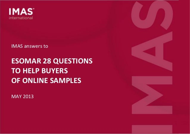 IMAS ESOMAR 28 Questions To Help Buyers Of Online Samples