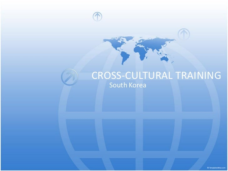 CROSS-CULTURAL TRAINING   South Korea