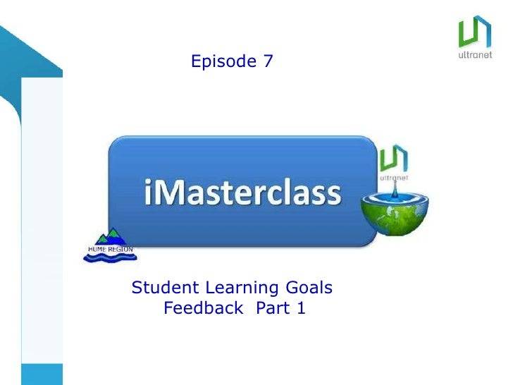 title      Episode 7Student Learning Goals   Feedback Part 1