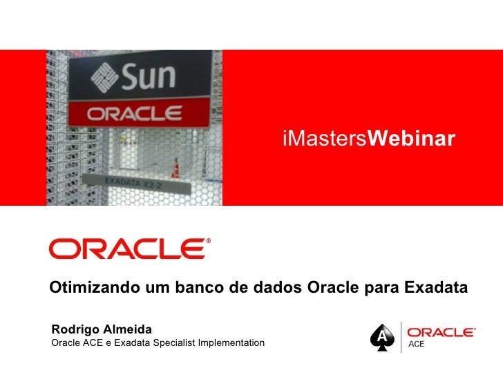 Otimizando um banco de dados Oracle para Exadata