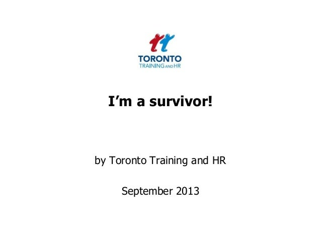 I'm a survivor! September 2013