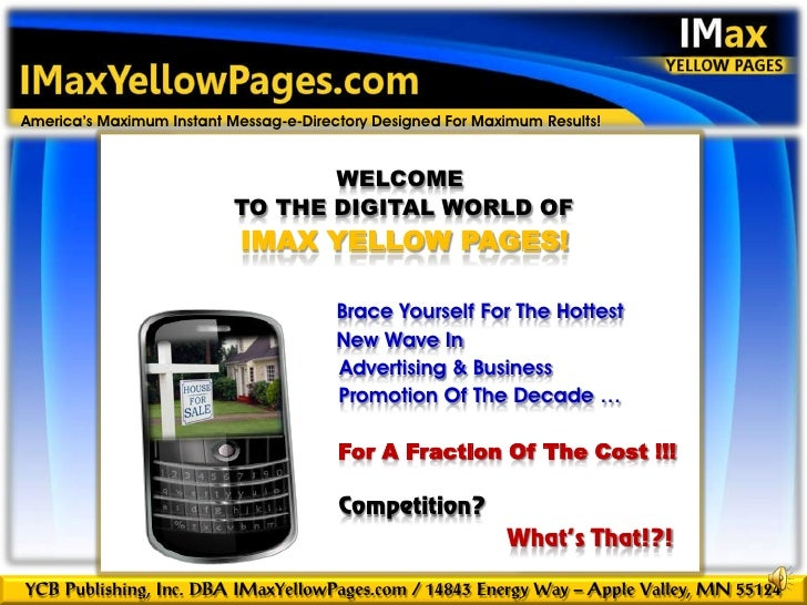 introduction America's Maximum Instant Messag-e-Directory Designed For Maximum Results!                                   ...