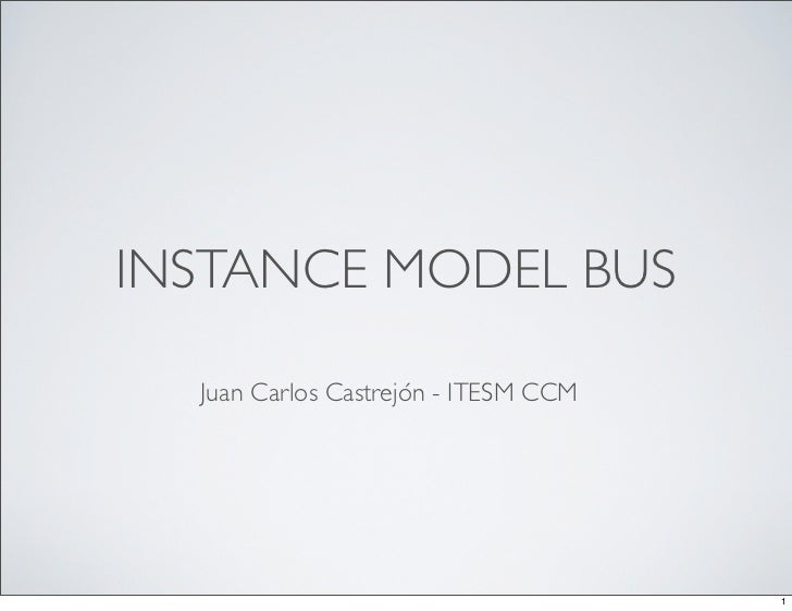 Presentation of the Instance Model Bus