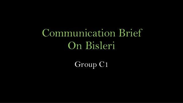 Communication Brief On Bisleri Group C1