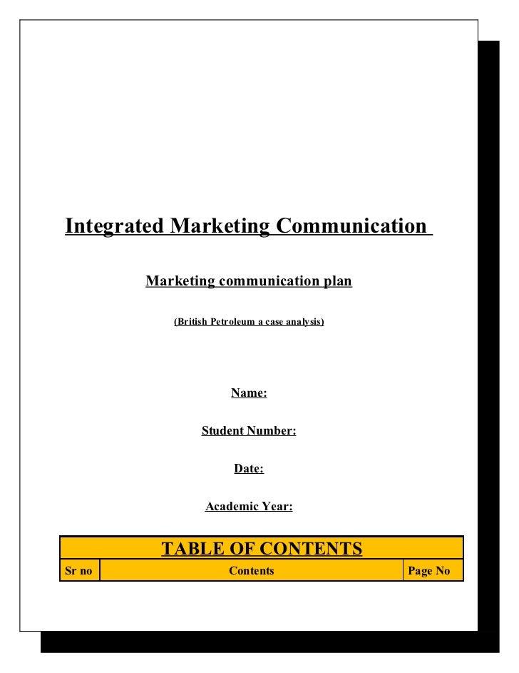 Integrated Marketing Communication        Marketing communication plan           (British Petroleum a case analysis)      ...