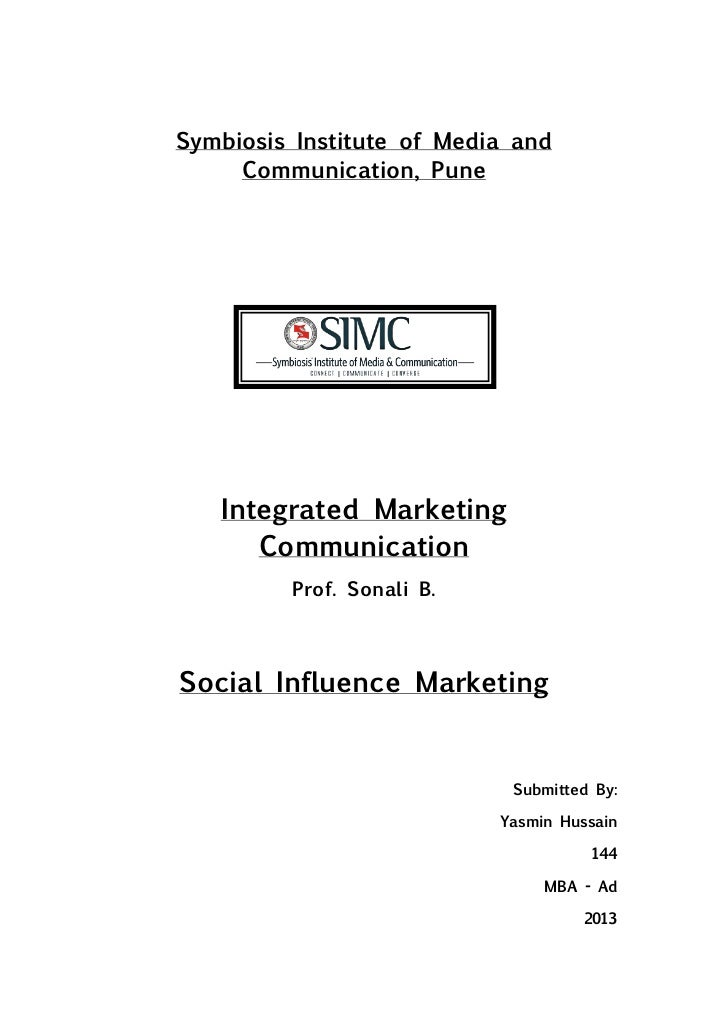 Symbiosis Institute of Media and     Communication, Pune   Integrated Marketing      Communication         Prof. Sonali B....